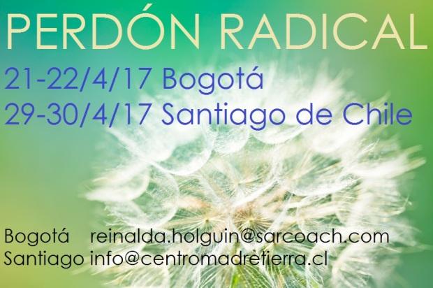 El Perdón Radical en el IBRACO (Bogotá) y Centro Madre Tierra (Santiago) con Andrea Sydow abril 2017