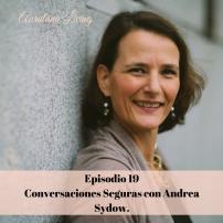 safe conversations inspírate con este podcast de auralana con andrea sydow